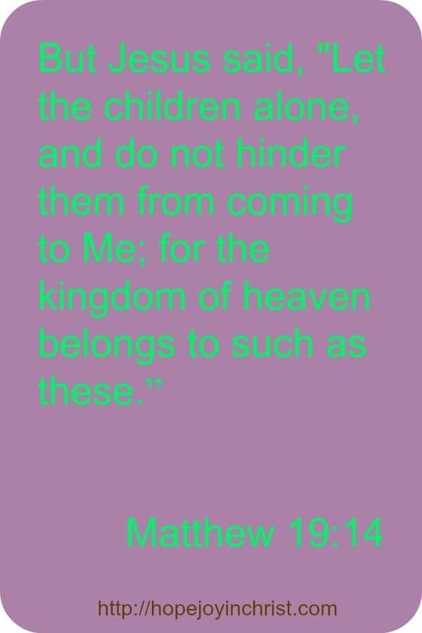 Matthew 19 14 Let the Little Children Come to Jesus