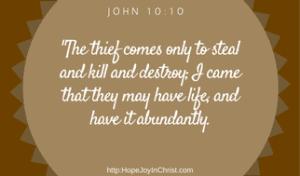 John 10:10 Reclaiming Hope & Joy in our Christian Marriage, Biblical Wifehood comes when we cling to abundant life