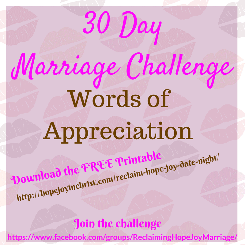 30 Day Marriage Challenge Words of Appreciation (#ChristianMarriage, #BiblicalWifehood #MarriageChallenge)