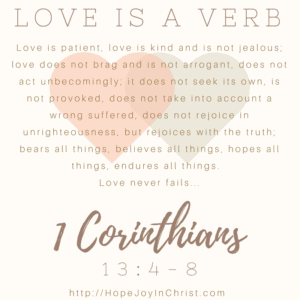 Love is a Verb 1 Corinthians 13:4-8