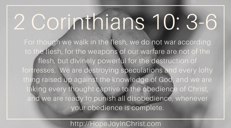2 Corinthians 10:3-6 #SpiritualWarfare #SelfCare #AnxietyHelp