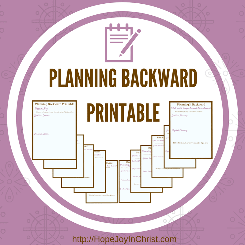 Planning Backward to Make the Most of Every Season Free Printable Pack (#FreePrintable #SelfCare #IntentionalLiving #ChristianLiving)