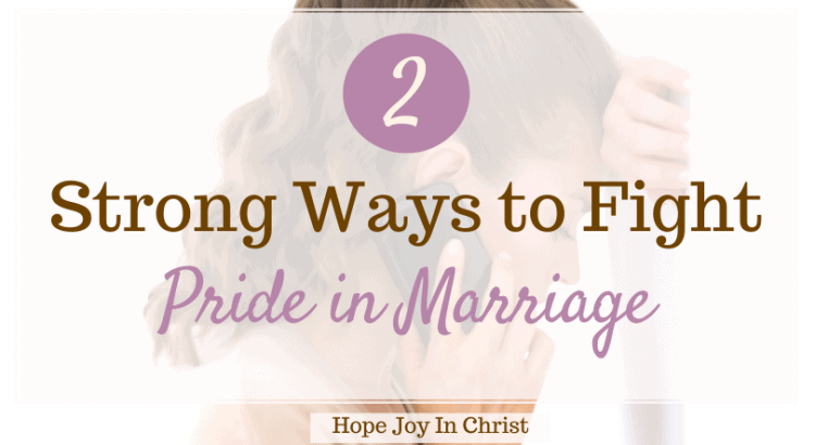 2 Strong Ways to Fight Pride in Marriage, What are signs of pride? Can too much pride ruin a relationship? What is pride in a relationship? How do I deal with a proud husband? Signs of pride in a person, pride in marriage quotes, what does the Bible say about pride in marriage? spiritual pride, pride in a relationship, Characteristics of a prideful person, signs of a haughty spirit, how does pride destroy relationships,