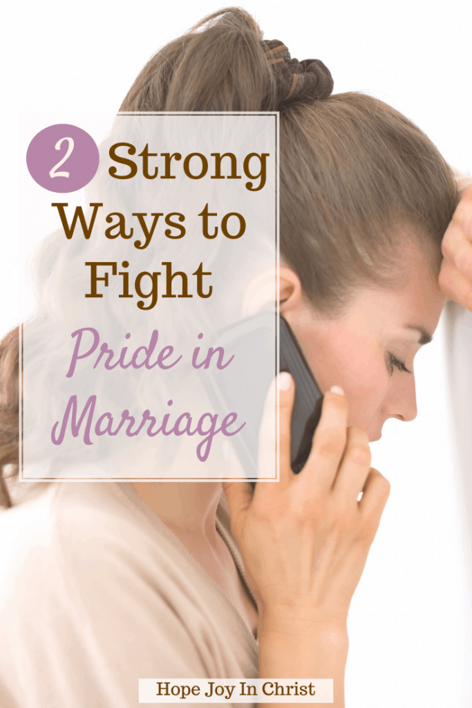 2 Strong Ways to Fight Pride in Marriage PinIt, What are signs of pride? Can too much pride ruin a relationship? What is pride in a relationship? How do I deal with a proud husband? Signs of pride in a person, pride in marriage quotes, what does the Bible say about pride in marriage? spiritual pride, pride in a relationship, Characteristics of a prideful person, signs of a haughty spirit, how does pride destroy relationships,