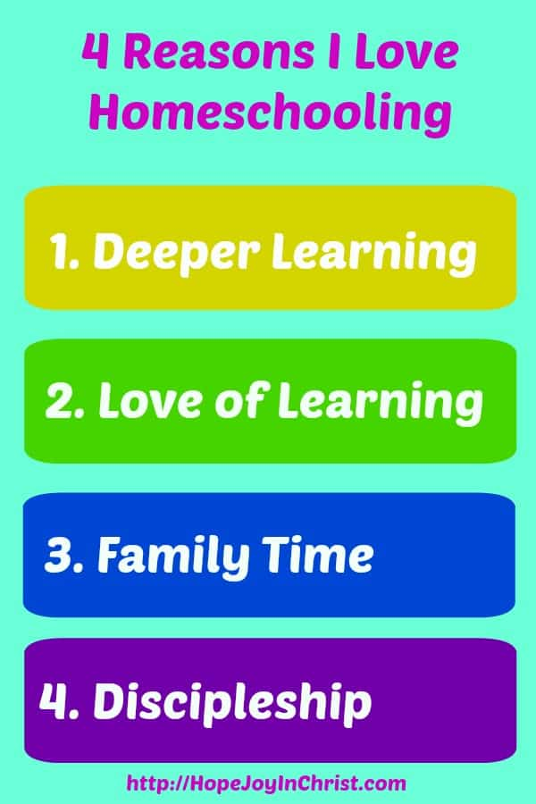 4 Reasons I Love Homeschooling. Why Homeschool. SAHM, Homeschooling Leads to a Love of Learning