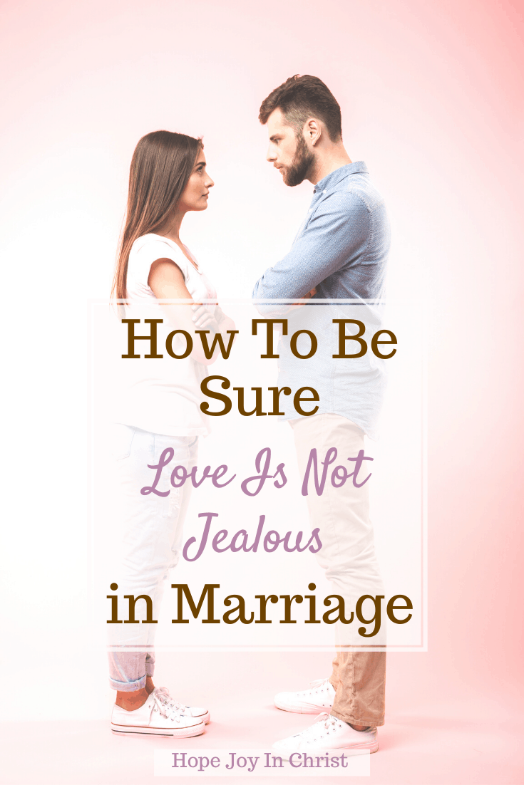 How To Be Sure Love Is Not Jealous in Marriage, How is God jealous? Who said love is patient and kind? What does 1st Corinthians Chapter 13 say? Is jealousy a sign of love? 1 Corinthians 13, love is patient, 1 Corinthians 13:4 8, love is not jealous meaning, God is love, 1 Corinthians 13:4-8, bible verses about jealousy in relationships, love is not rude, god is a jealous lover, love does not dishonor others, #LoveIs #HopeJoyInChrist