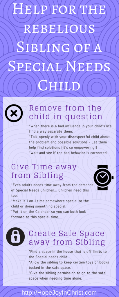 Help for the Rebellious Sibling of a Special Needs Child 3 Tips to Help Biblical Parenting