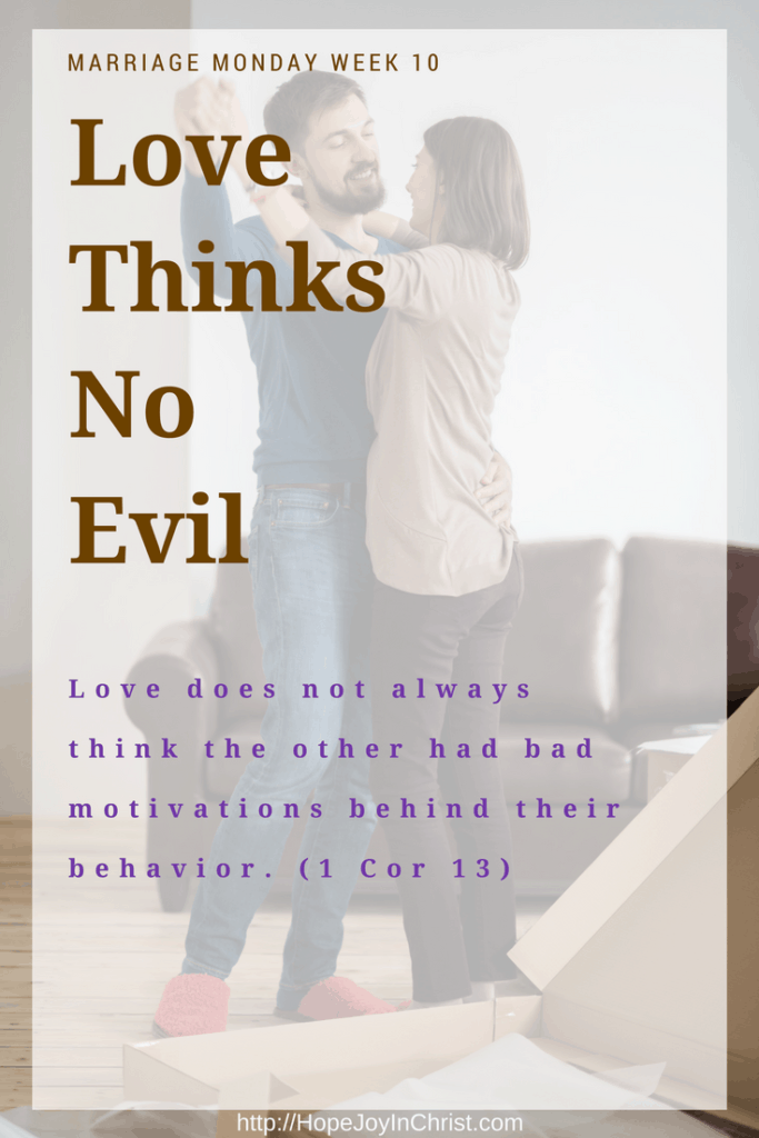 Love Thinks No Evil (Christian Marriage Advice, Biblical Marriage Tips, Biblical Wifehood resources)