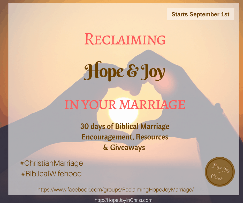 Reclaiming Hope & Joy In Your Marriage -Facebook. Christian Marriage Encouragement, Biblical Marriage Giveaways