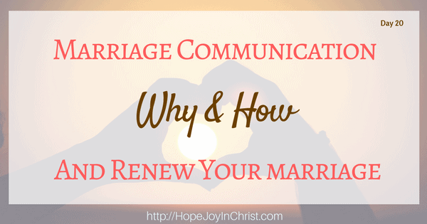 Marriage Communication Why How to Restore It (Biblical Wifehood Christian Marriage (Reclaiming Hope & Joy in your Marriage))