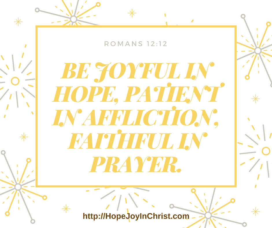 Romans 12:12 Hope & JOy are a big part of Biblical Wifehood
