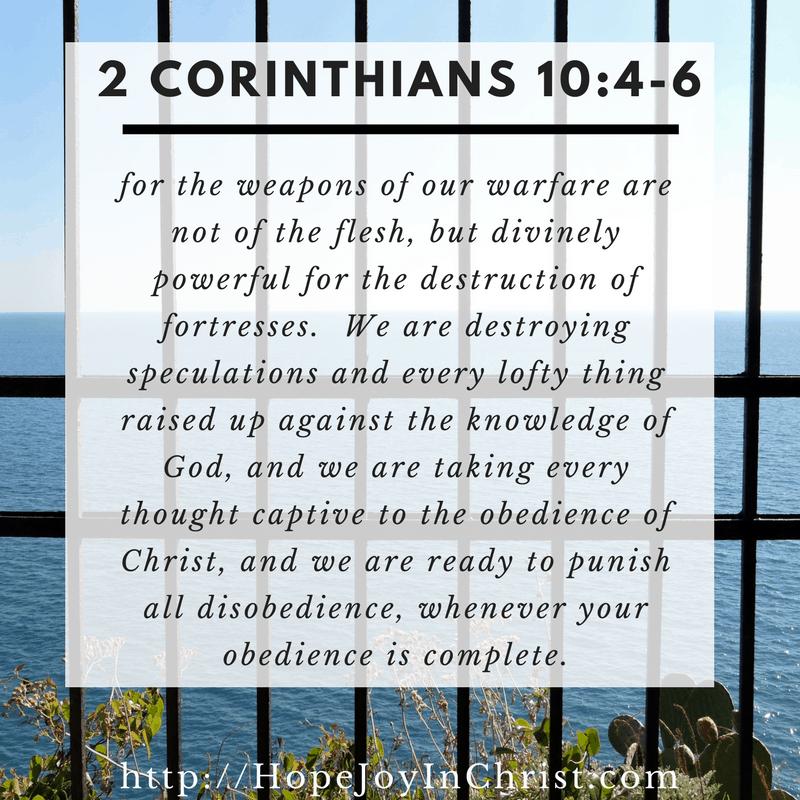 2 Corinthians 10:4-6 (#SelfCare #PeaceofMind #TakeEveryThoughtCaptive) Take Every Thought Captive