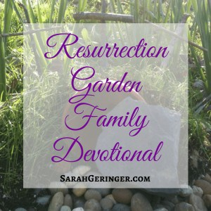 How to Make a Resurrection Garden for Family Devotions