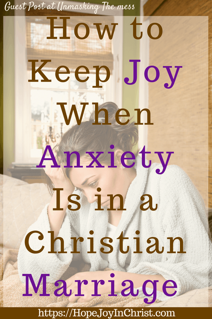How to Keep Joy When Anxiety Is in a Christian Marriage Pinit ( #findinghopeandjoyinmymarriage #ChristianMarriage #ChristianMarriageadvice #BiblicalMarriage #Relationshipadvice #ChristianLiving #HopeinMarriage #anxiety #anxietyattack #anxietyrelief #tipsforanxiety #Scripture )