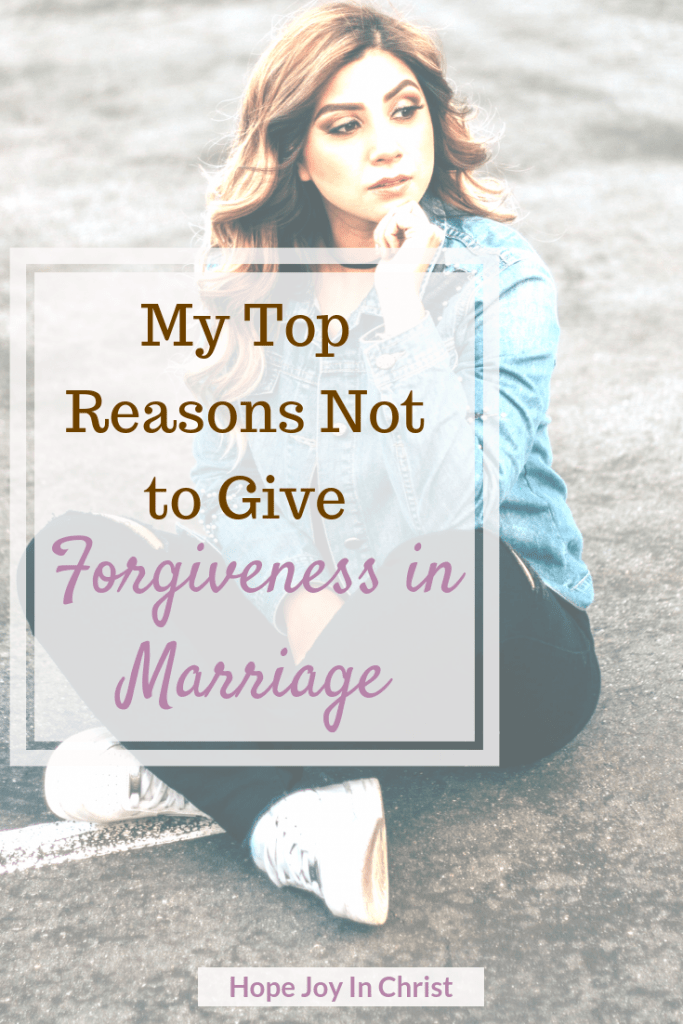 Top Reasons Not to Forgive in a Christian Marriage PinIt Forgiveness quotes, forgiveness scripture, forgiveness in marriage, forgiveness in marriage quotes, forgiveness in marriage posts. Christian Marriage Advice, Christian Marriage quotes, #ChristianMarriage #Forgiveness #HopeJoyInChrist