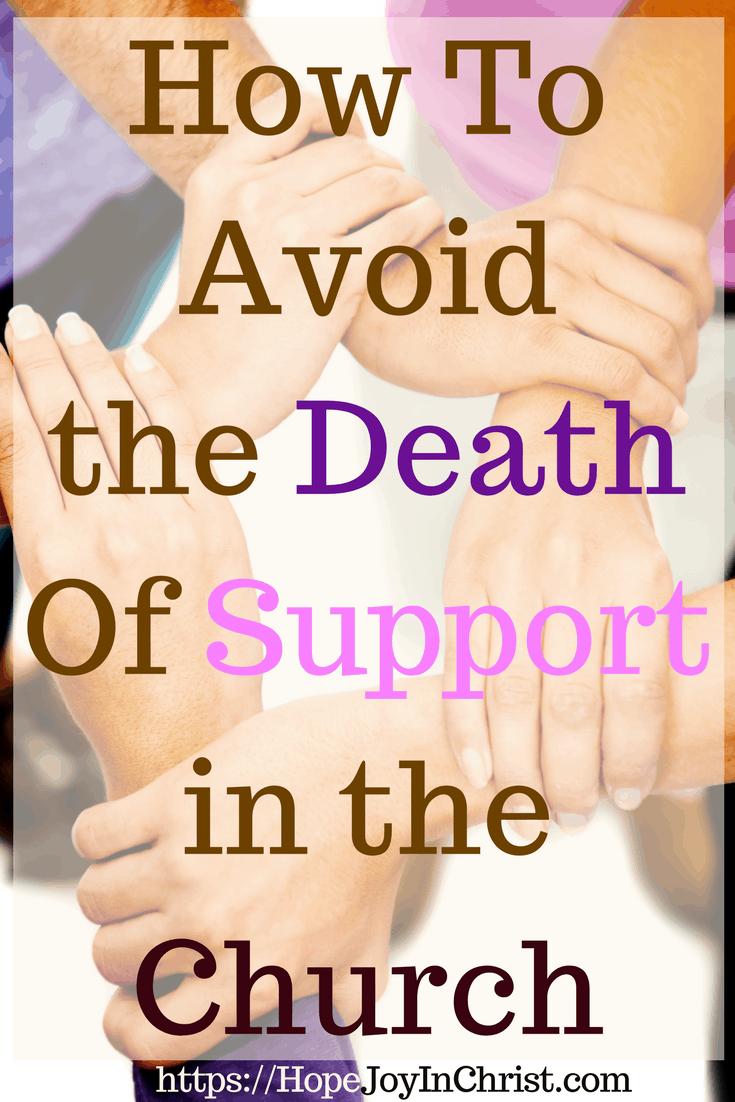 How To Avoid the Death Of Support in the Church PinIt #ChurchUnity #ChurchUnityquotes #ChurchUnityideas #ChurchUnityGod #ChurchUnityVerses #Prayerquotes #PrayerWarrior #PrayfortheChurch #SupportTheChurch #prayforhealing #prayforAmerica