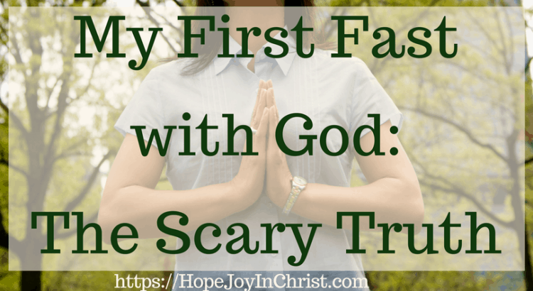 My First Fast with God The Scary Truth - How To Fast and Pray In A Way that Pleases God - Powerful Strategic Prayer - Prayer and Fasting #Fasting #Fastingideas #Fastingscriptures #Fastingguide #fastingandprayer #FastingTipsPrayer changes everything #prayHard #PrayerQuotes #PleaseGod