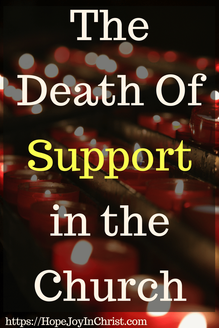 The Death Of Support in the Church PinIt #ChurchUnity #ChurchUnityquotes #ChurchUnityideas #ChurchUnityGod #ChurchUnityVerses #Prayerquotes #PrayerWarrior #PrayfortheChurch #SupportTheChurch #prayforhealing #prayforAmerica