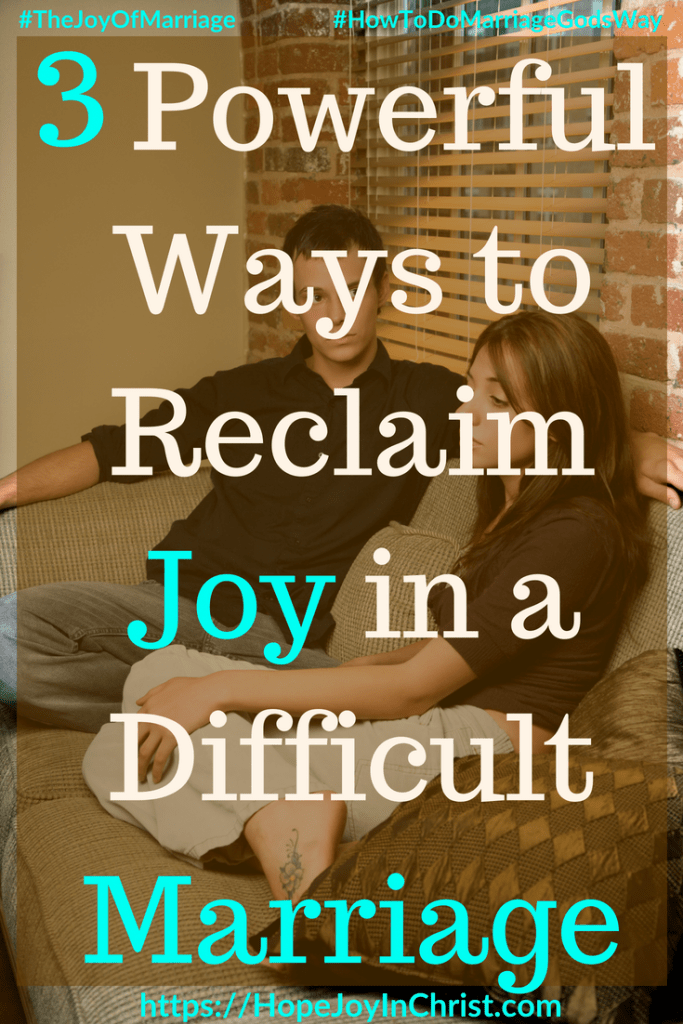 3 Powerful Ways to Reclaim Joy in a Difficult Marriage #DifficultMarriageQuotes #DifficultMarriageMyHusband 31 Ways to Reclaim Joy in a Christian Marriage #JoyInMarriage #MarriageGodsWay #JoyQuotes #JoyScriptures #ChooseJoy #ChristianMarriage #ChristianMarriagequotes #ChristianMarriageadvice #RelationshipQuotes #StrongMarriage