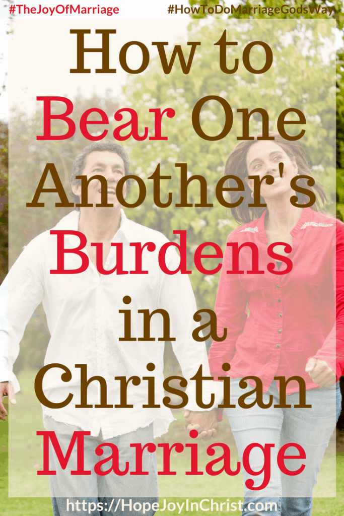 How to Bear One Another's Burdens in a Christian Marriage #BearOneAnothersBurdens #loveInmarriage #Marriagequotes #marriageadvice 31 Ways to Reclaim Joy in a Christian Marriage #JoyInMarriage #MarriageGodsWay #JoyQuotes #JoyScriptures #ChooseJoy #ChristianMarriage #ChristianMarriagequotes #ChristianMarriageadvice #RelationshipQuotes