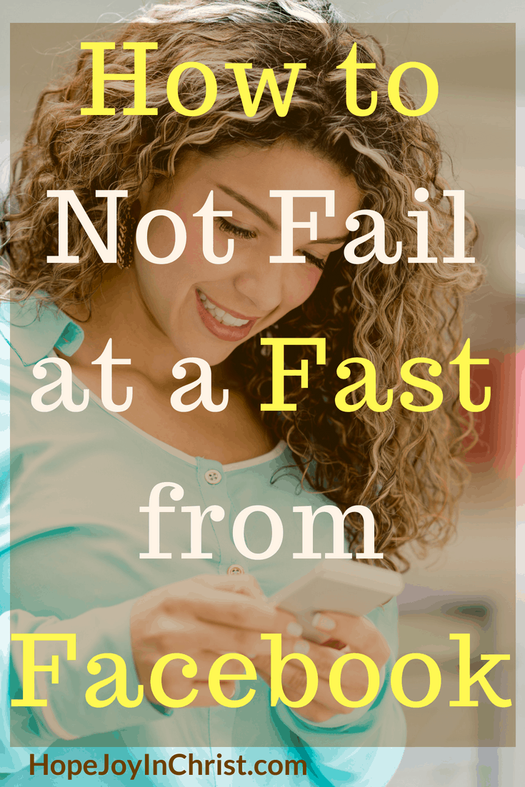How to Not Fail at a Fast from Facebook PinIt - Powerful Strategic Prayer - Prayer and Fasting #Fasting #Fastingideas #Fastingscriptures #Fastingguide #fastingandprayer #FastingTips Prayer changes everything #prayHard #PrayerQuotes #PleaseGod#FacebookBreak