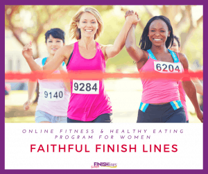 Online Fitness and healthy eating program for women Faithful Finish Lines ft #Faithandfitnessmotivation #fitnessgoals #Fitnessmotivation #Fitnessquotes #Fitnessinspiration #FaithfulFinishLines #weightlossTips #Weightloss #HealthyandFitness
