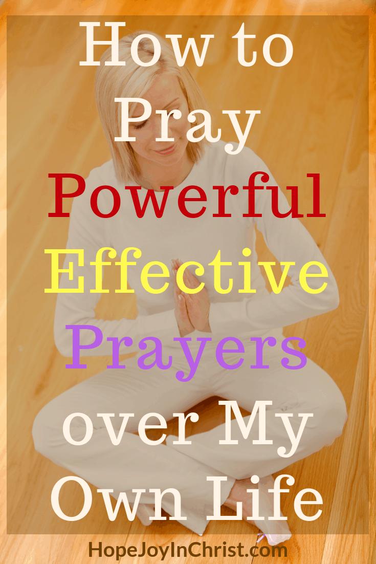 How to Pray Powerful Effective Prayers over My Own Life - Prayer Strategy #StrategicPrayerPlan #Prayerguide #PrayerScriptures #SpiritualWarfare #prayHard #PrayerQuotes #PrayerWarrior #PrayerRoom #WarRoom #SelfCare