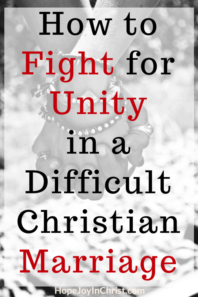 How to Fight for Unity in a Difficult Christian Marriage PinIt Prayer Warrior Wife use Fight the right enemy by showing Love and learning How to Reclaim Respect #ChristianMarriage #RespectYourHusband