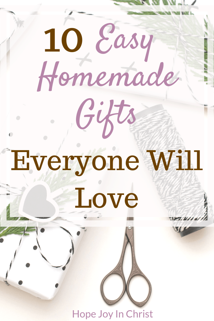 10 Easy Homemade Gifts Everyone Will Love Easy homemade gifts for Christmas, easy Homemade gifts for friends, easy Homemade gifts for Kids, Last minute easy homemade gifts, easy homemade gifts DIY Ideas, easy homemade gifts for women, #GiftGuid #Hopejoyinchrist