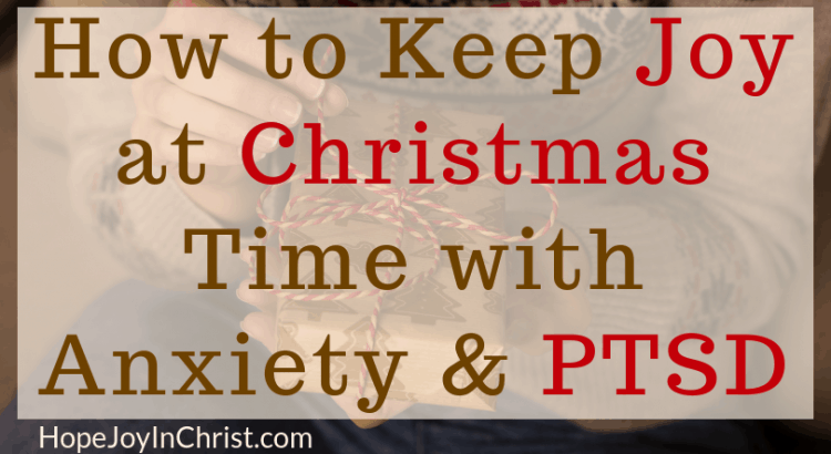 How to Keep Joy at Christmas Time with Anxiety & Ptsd with 5 Easy Strategies ftImg
