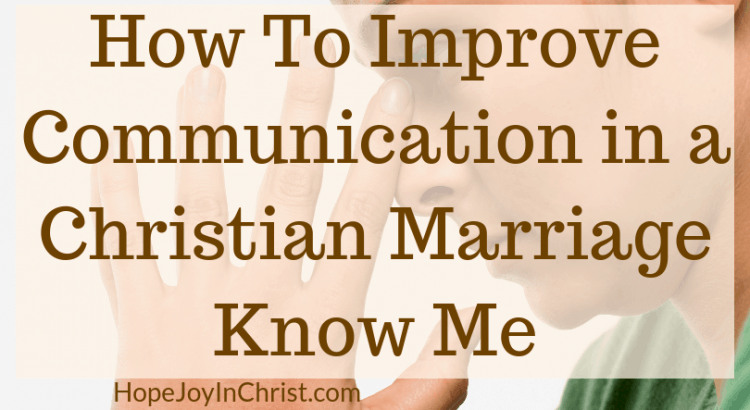 How To Improve Communication in a Christian Marriage Know Me PinIt This is session one in the marriage communication workshop where couples will learn marriage communication tips be guided through communication exercise, given tools to help with better communication. Wives will learn to improve intimacy while keeping their voice and stop feeling like a door mat in marriage.