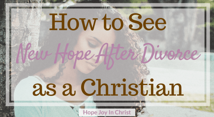 How to See New Hope After Divorce As A Christian FtImg Should I Divorce? Divorce advice. Starting over after divorce, life after divorce. Hope after Divorce. Christian Divorce for Women. Divorce Hurts, hope after divorce quotes #HopeJoyInChrist