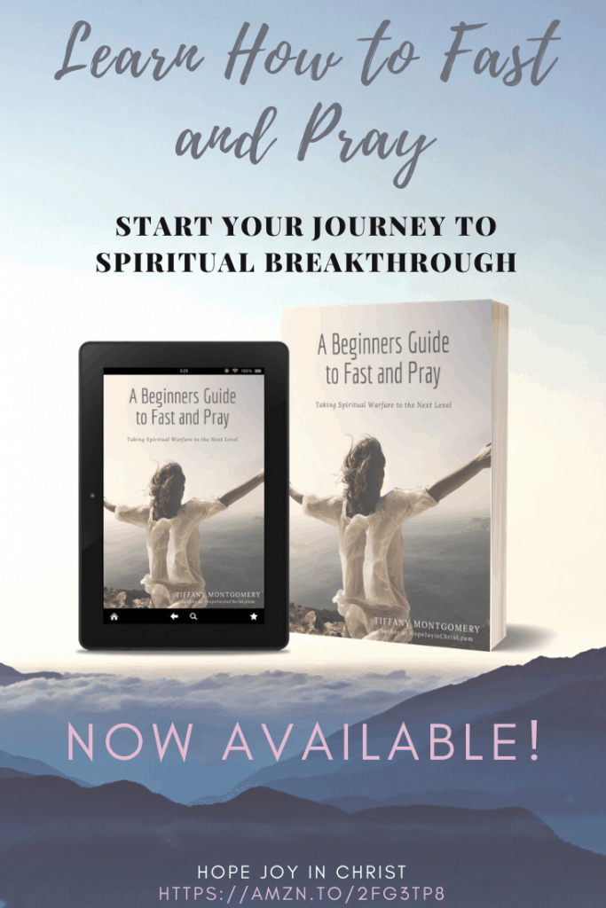 """Do you need A Beginners Guide to Learn How to Fast and Pray? In this new book on how to fast and pray, """"A Beginners Guide to Fast and Pray: Taking Spiritual Warfare to the Next Level"""" - Kindle edition by Tiffany Montgomery you will start your journey to spiritual breakthrough today. Books on Religion & Spirituality Kindle eBooks @ Amazon.com. #FastAndPray #HopeJoyInChrist"""
