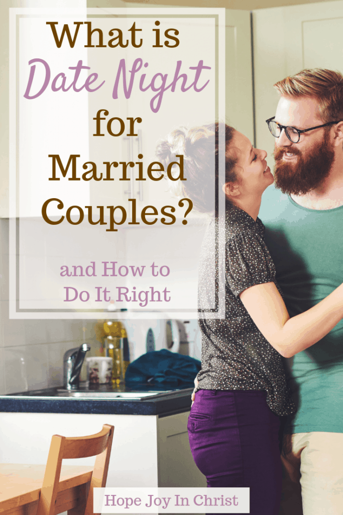 What Is Date Night for Married Couples? and How to Do It Right PinIt Date night ideas, at home date night, the perfect date night, romantic date night, date night for married couples, things to do on date night for married couples #DateNight #ChristianMarriage Christian Marriage, Christian Marriage Advice #HopeJoyInChrist