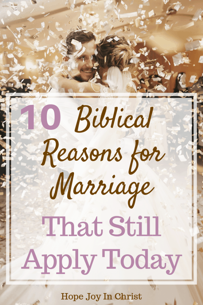 10 Biblical Reasons for Marriage That Still Apply Today. Purpose of marriage quotes, the purpose of marriage relationships, purpose of marriage truths, God's purpose of marriage, Biblical purpose of marriage, marriage advice, marriage quotes, Christian marriage advice, #MarriageAdvice #HopeJoyinChrist