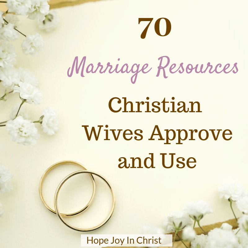 70 Marriage Resources Christian Wives Approve and Use PinIt. Marriage quotes, marriage problems, marriage goals, marriage advice, marriage intimacy, marriage struggles, happy marriage, marriage tips, marriage tools, Christian Marriage advice, #MarriageAdvice #ChristianMarriage #HopeJoyInChrist