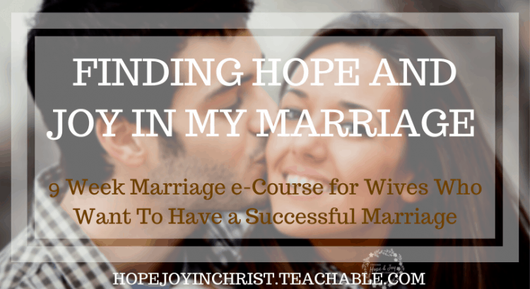 Finding Hope and Joy In My Marriage Course FtImg, Marriage workshops near me, hope for marriage, marriage advice, Christian marriage advice #Marriageadvice #Hopejoyinchrist