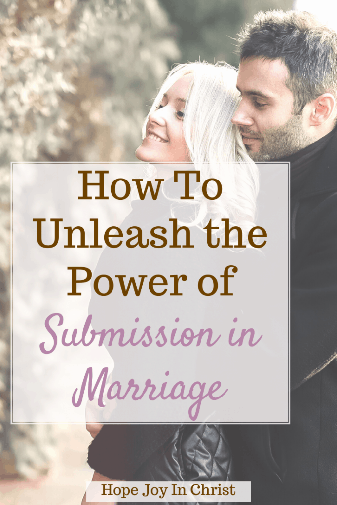 How To Unleash the Power of Submission in Marriage PinIt, What is submission in marriage? What does it mean to submit to your husband? (what does submitting to your husband mean?) What does the Bible say about a wife submitting to her husband? How do I submit and respect my husband? (Good follow up posts) What is biblical submission in marriage? What does Biblical submission look like? submission in marriage, biblical submission in marriage, benefits of submission in marriage, Bible verses about submission in marriage, mutual submission in marriage, Marriage Advice, Christian Marriage Advice #Hopejoyinchrist