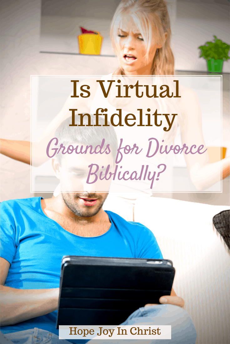 Is Virtual Infidelity A Ground for Divorce Biblically, what are forms of adultery? Is addiction grounds for divorce? Is having an online relationship considered cheating? What counts as infidelity in divorce? Things that destroy a marriage, internet cheating signs, dealing with virtual adultery, divorce from infidelity, should I be upset that my husband watches, considering a divorce after infidelity, Marriage Advice, Christian Marriage Advice #HopeJoyInChrist