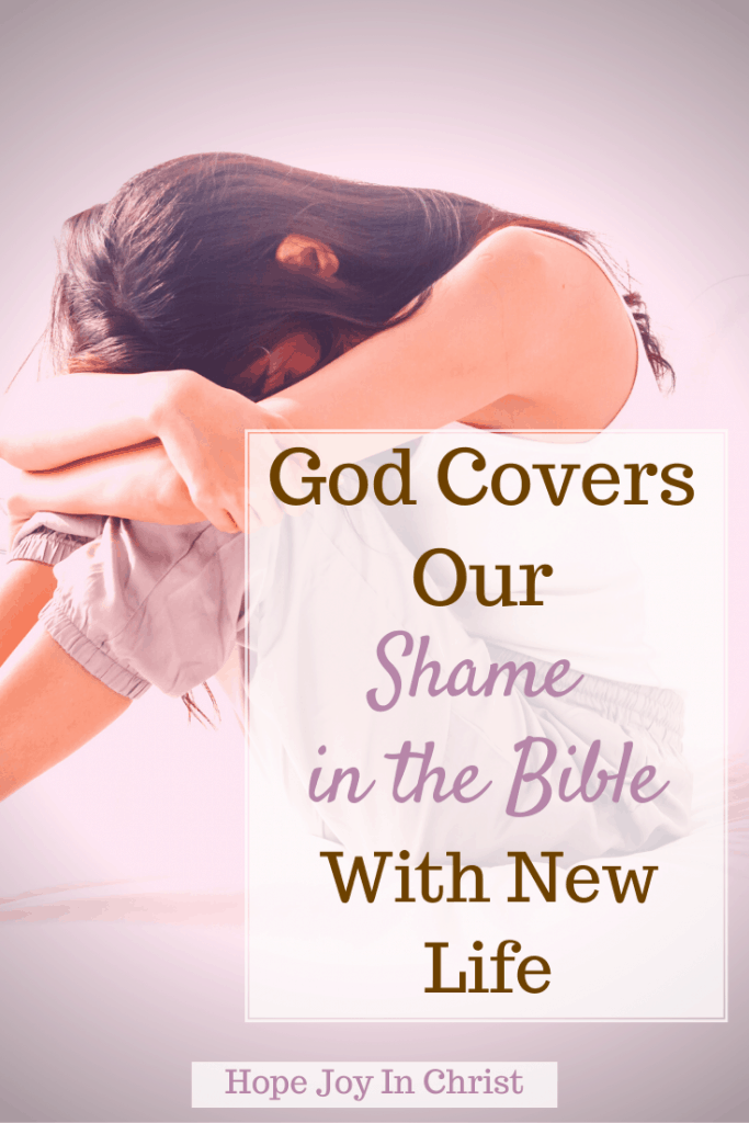 God Covers Our Shame in the Bible With New Life PinIt, What Bible verse says do not let me be put to shame? What is abomination from the Bible, Who in the Bible tried to hide from God? When did God turn graves into gardens? Shame in the Bible verses, guilt and shame in the Bible, examples of shame in the Bible, stories of shame in the Bible, What is shame in the Bible? He took our shame verse, #HopeJoyInChrist #BeStill