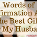 Words of Affirmation Are the Best Gift for My Husband FtImg Words of affiramtion gifts for husband What are words of affirmation and how to speak encouraging words to husband #RespectYourHusband Christian Marriage advice Biblical Marriage quotes #ChristianLiving #ValentineGiftIdeas #GiftsforHusband